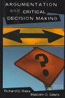 9780673980793: Argumentation and Critical Decision Making (Longman Series in Rhetoric and Society)