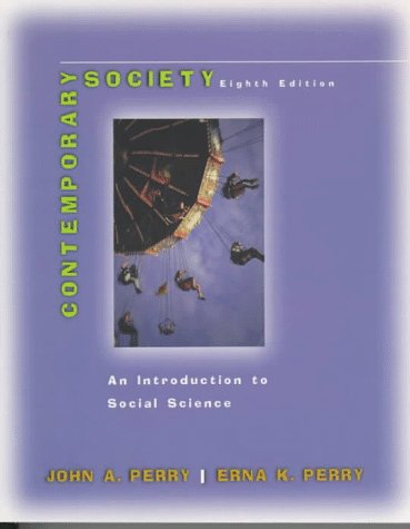 Contemporary Society: An Introduction to Social Science: John A. Perry,