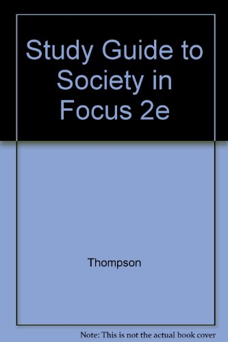 9780673981929: Study Guide to Society in Focus 2e