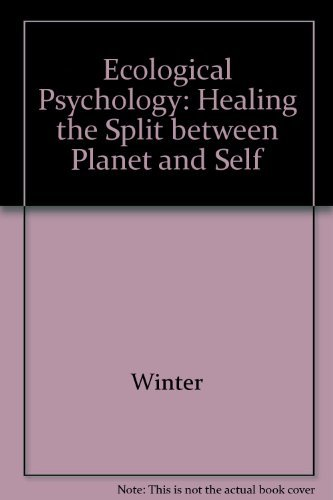 9780673982193: Ecological Psychology: Healing the Split Between Planet and Self