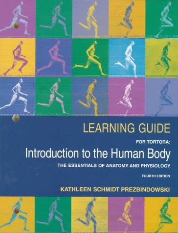 9780673982230: Learning Guide for Tortora: Introduction to the Human Body