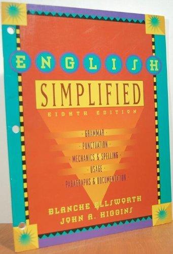9780673982612: English Simplified: Grammar, Punctuation, Mechanics & Spelling, Usage, Paragraphs & Documentation