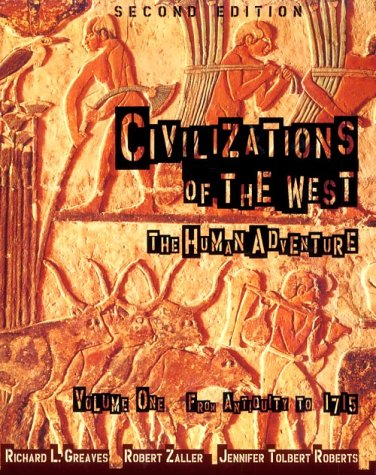 9780673982827: Civilizations of the West, Volume I: From Antiquity to 1715 (2nd Edition)