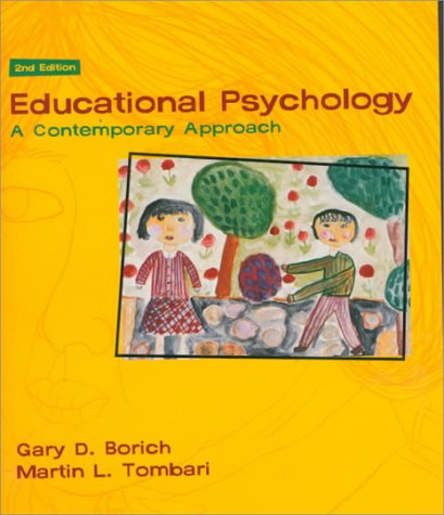 9780673982872: Educational Psychology: A Contemporary Approach (2nd Edition)