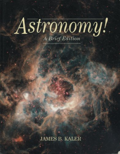 9780673985613: Astronomy! A Brief Edition