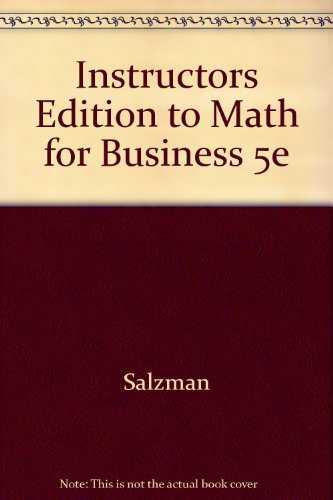 9780673990099: Instructors Edition to Math for Business 5e