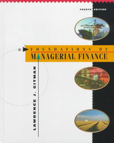 9780673990310: Foundations of Managerial Finance (4th Edition)