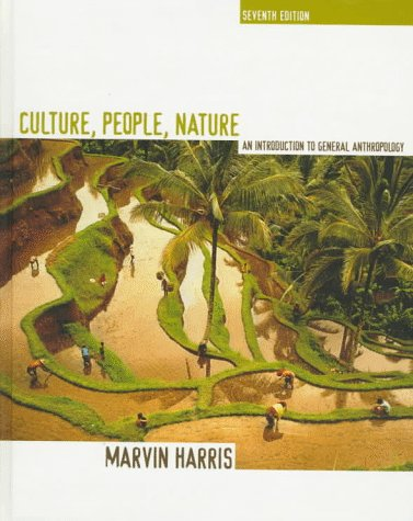9780673990938: Culture, People, Nature: Introduction to General Anthropology