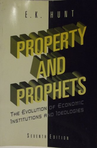 9780673991744: Property and Prophets: The Evolution of Economic Institutions and Ideologies (Harpercollins Series in Economics)