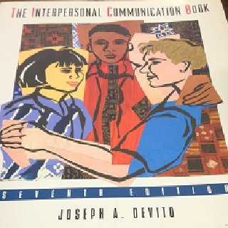 9780673991775: The Interpersonal Communication Book