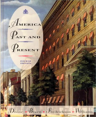 9780673991928: America Past and Present (Vol. 1 and 2)