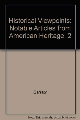9780673992017: Historical Viewpoints: Notable Articles from American Heritage