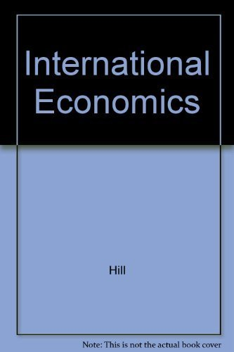 International Economics: Hill