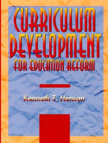 9780673992222: Curriculum Development for Education Reform