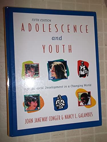 9780673992628: Adolescence and Youth: Psychological Development in a Changing World