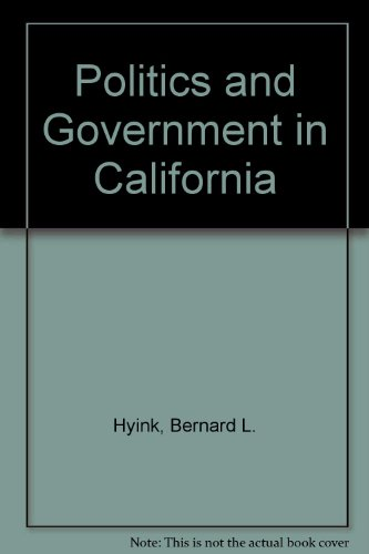 9780673993045: Politics and Government in California