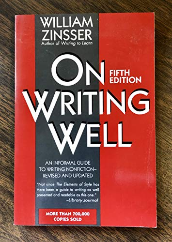 9780673993083: On Writing Well: An Informal Guide to Writing Nonfiction