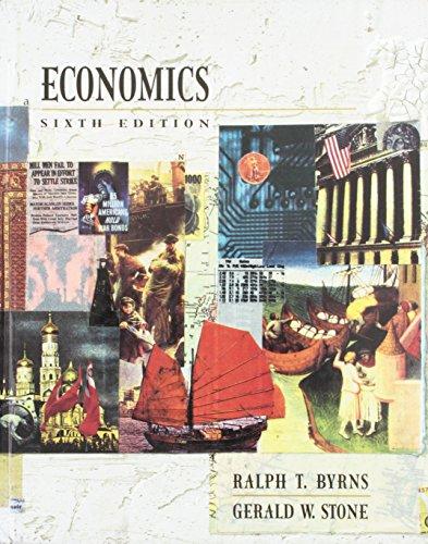 Economics (6th Edition): Ralph T. Byrns/
