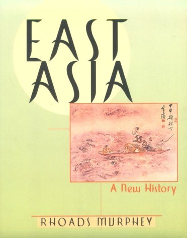 9780673993502: East Asia: A New History