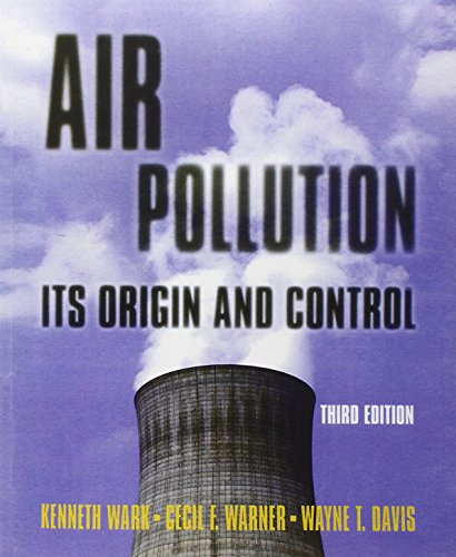 Air Pollution: Its Origin and Control (3rd: Kenneth Wark, Cecil
