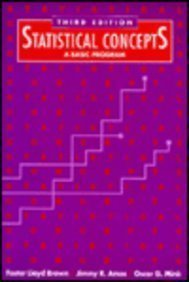 Statistical Concepts: A Basic Program (3rd Edition): Foster Lloyd Brown,