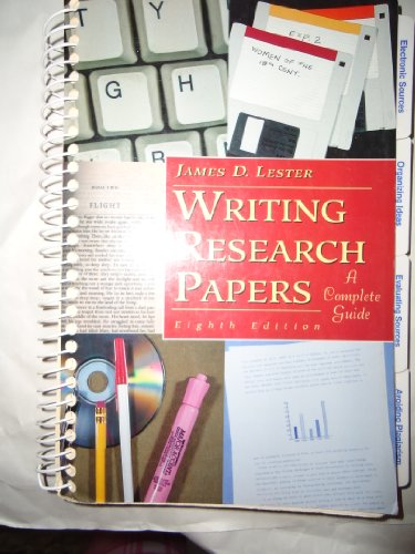 Writing Research Papers 8ED: Lester, James D