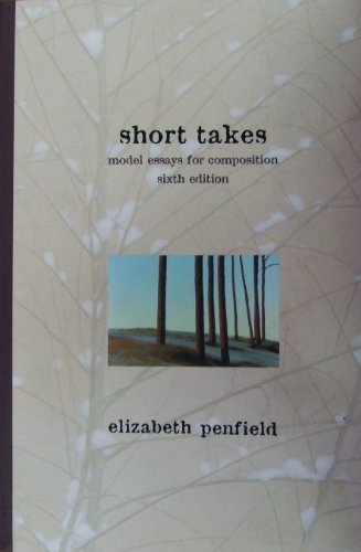 9780673994639: Short Takes: Model Essays for Composition
