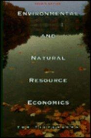9780673994721: Environmental and Natural Resource Economics
