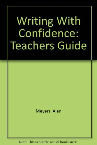 9780673994981: Writing With Confidence: Teachers Guide