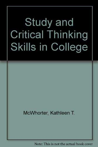 9780673995032: Study and Critical Thinking Skills in College