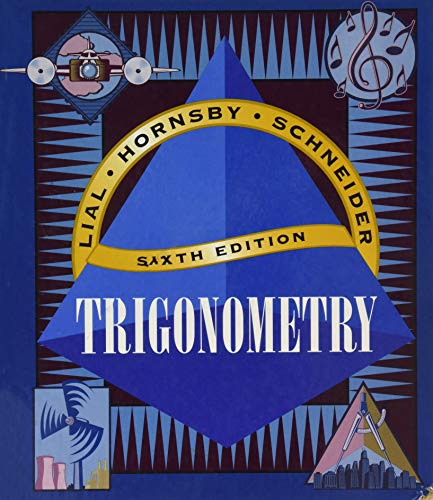 Trigonometry, 6th Edition: Lial, Margaret L.;