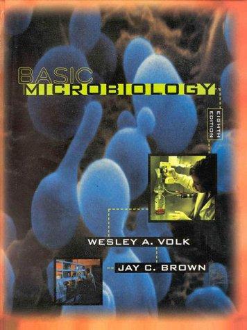 Basic Microbiology (Basic Microbiology): Wesley Volk, Jay