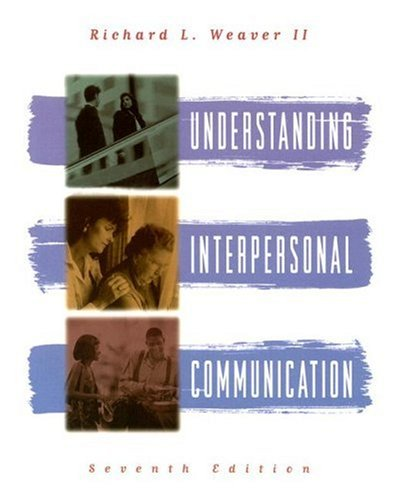 9780673995810: Understanding Interpersonal Communication (7th Edition)