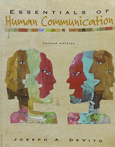 Essentials of Human Communication: Joseph A. Devito