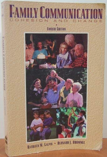 9780673996282: Family Communication: Cohesion and Change