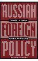 Russian Foreign Policy From Empire to Nation-State - 1997 publication.: Nicolai N. Petro; Alvin Z. ...