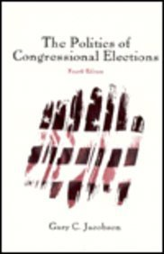 9780673996374: The Politics of Congressional Elections