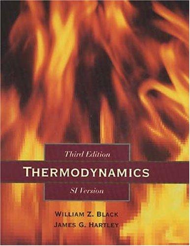 Thermodynamics, English/SI Version (3rd Edition): Black, William Z.; Hartley, James G.
