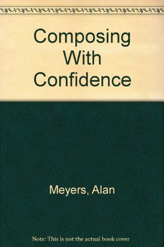 9780673997081: Composing With Confidence