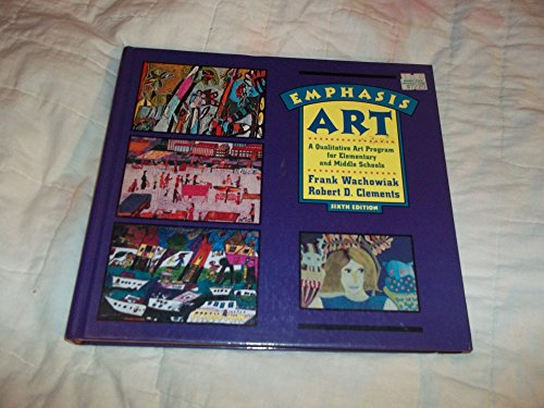 9780673997364: Emphasis Art: A Qualitative Art Program for Elementary and Middle Schools