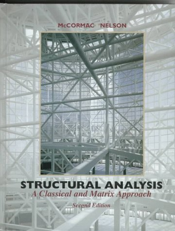 9780673997531: Structural Analysis: A Classical and Matrix Approach