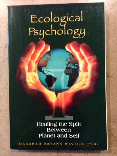 9780673997647: Ecological Psychology: Healing the Split Between Planet and Self