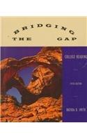 Bridging the Gap: College Reading: Brenda Smith, Brenda D. Smith