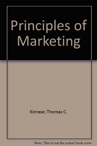Principles of Marketing: Thomas C. Kinnear,