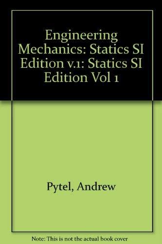 9780673998705: Engineering Mechanics: Statics SI Edition v.1: Statics SI Edition Vol 1
