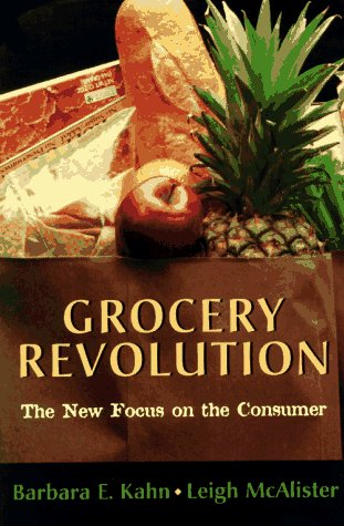 9780673998804: Grocery Revolution: The New Focus on the Consumer