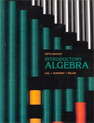 Introductory Algebra: Margaret L. Lial,