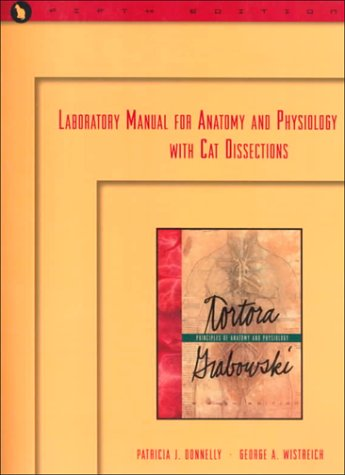 Laboratory Manual for Anatomy and Physiology with: Donnelly, Patricia J.,