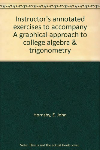 Instructor's annotated exercises to accompany A graphical: Hornsby, E. John