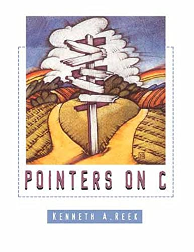 Pointers on C: Kenneth Reek